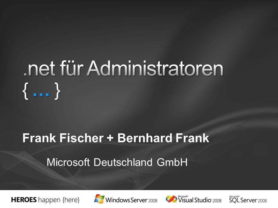 Frank Fischer + Bernhard Frank Microsoft Deutschland GmbH
