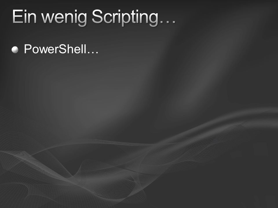 PowerShell…