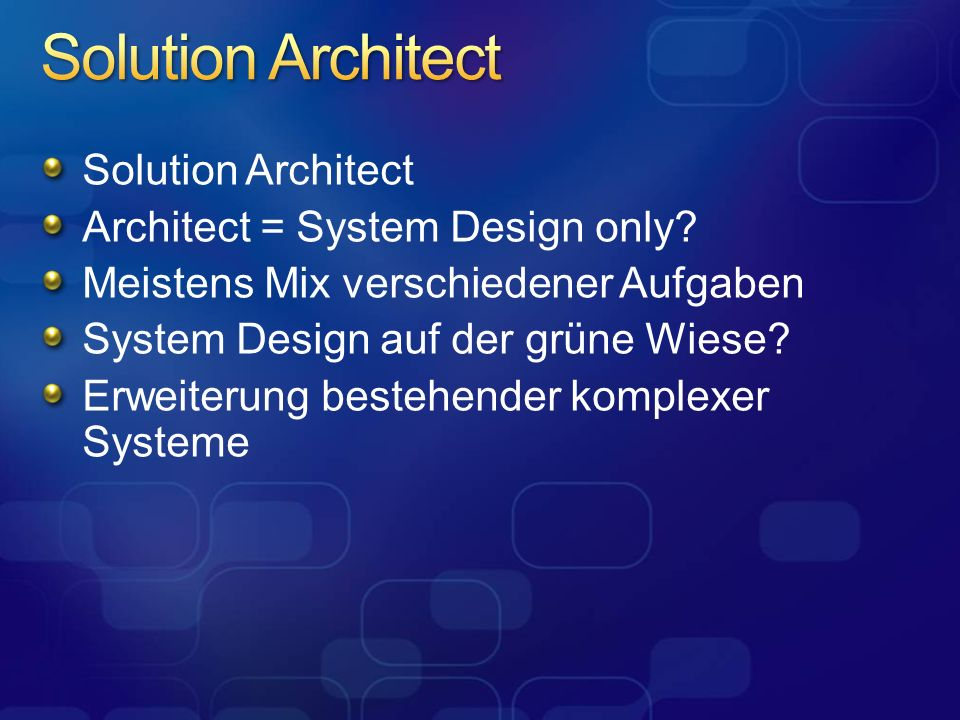 Solution Architect Architect = System Design only.