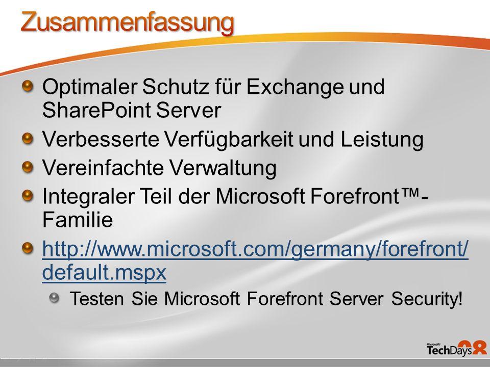 Optimaler Schutz für Exchange und SharePoint Server Verbesserte Verfügbarkeit und Leistung Vereinfachte Verwaltung Integraler Teil der Microsoft Foref