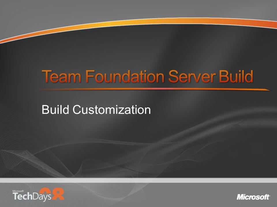 Build Customization