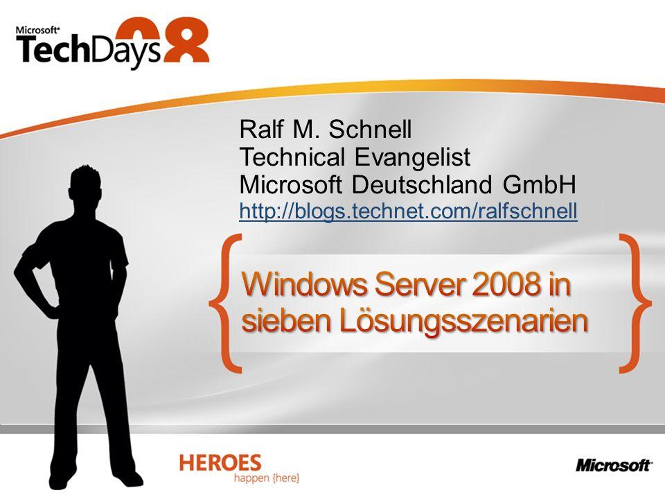 Ralf M. Schnell Technical Evangelist Microsoft Deutschland GmbH http://blogs.technet.com/ralfschnell