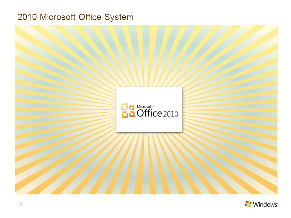 2 2010 Microsoft Office System