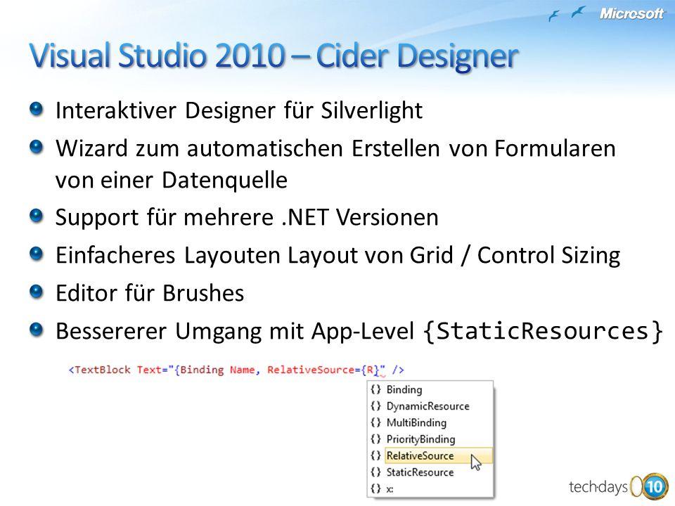 Interaktiver Designer für Silverlight Wizard zum automatischen Erstellen von Formularen von einer Datenquelle Support für mehrere.NET Versionen Einfac
