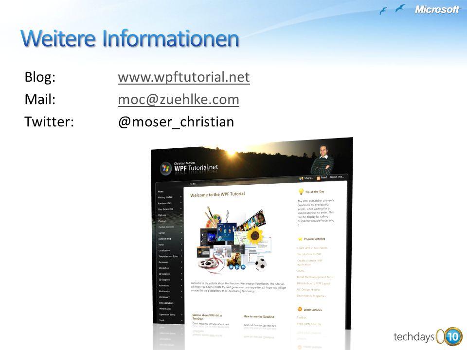 Blog:www.wpftutorial.netwww.wpftutorial.net Mail:moc@zuehlke.commoc@zuehlke.com Twitter:@moser_christian