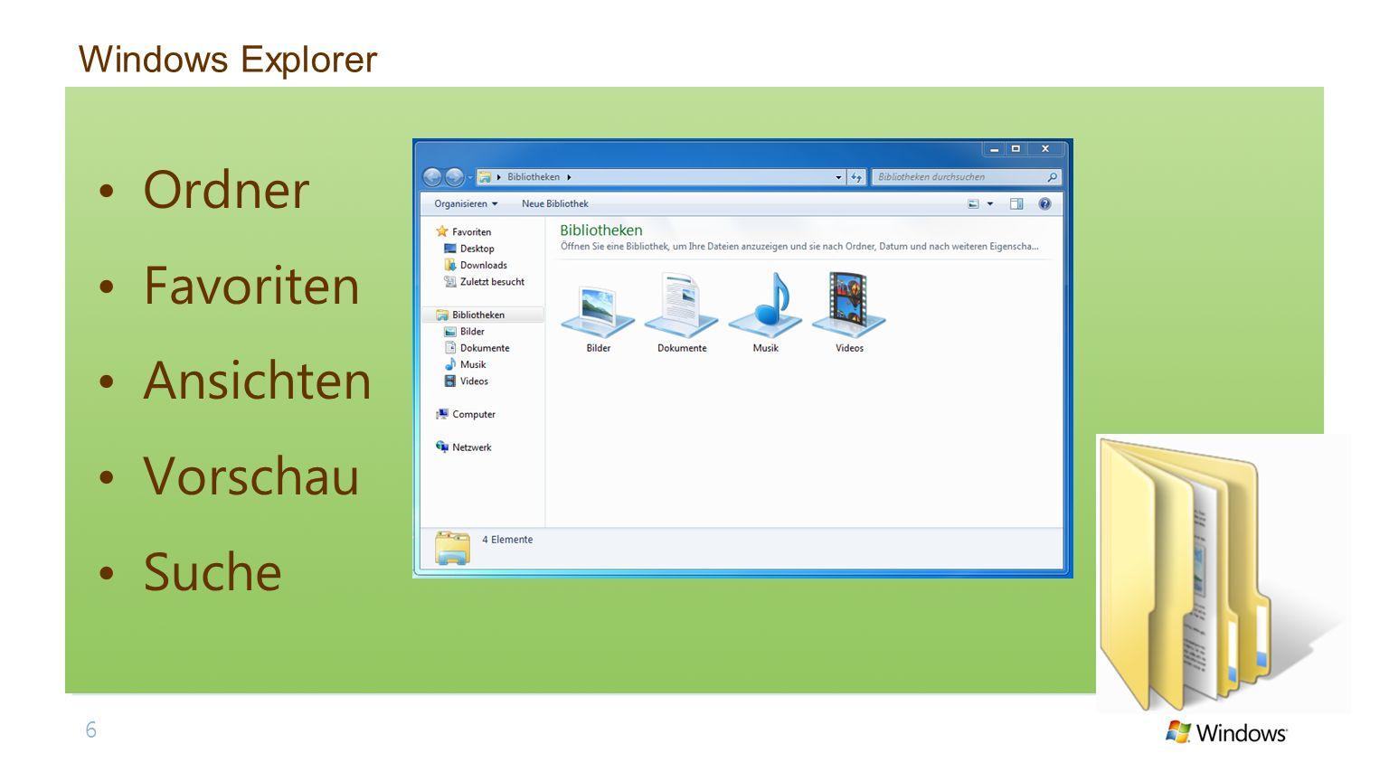 6 Windows Explorer Ordner Favoriten Ansichten Vorschau Suche
