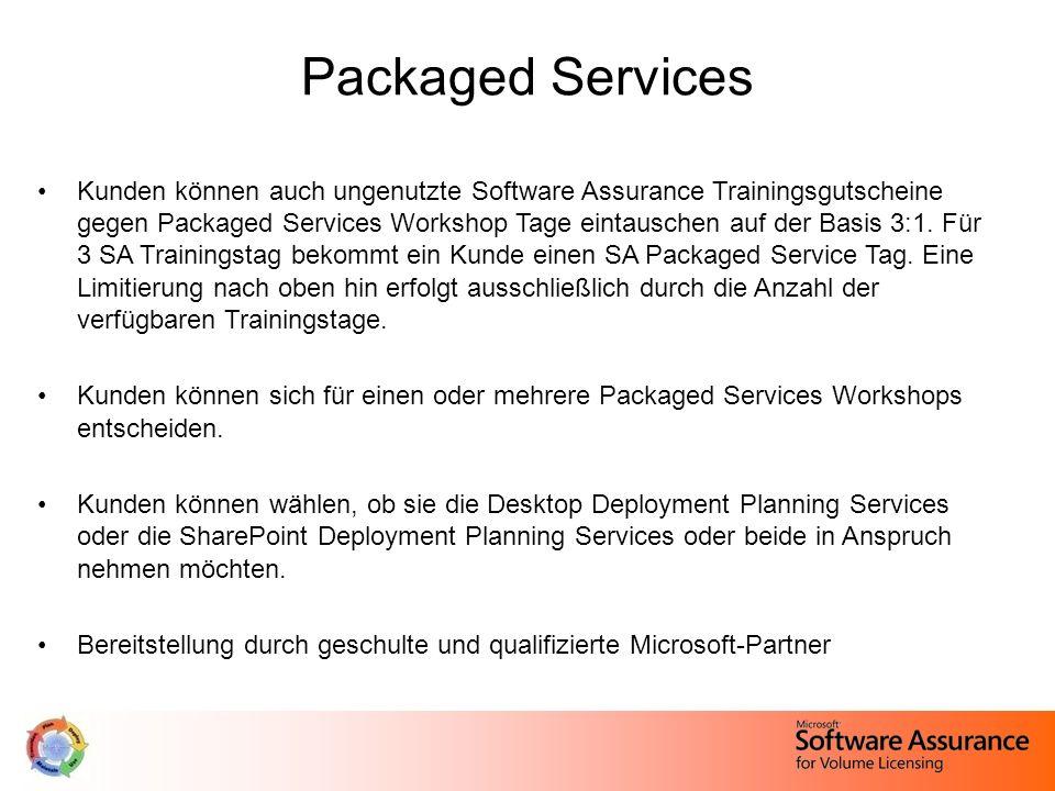 Packaged Services Kunden können auch ungenutzte Software Assurance Trainingsgutscheine gegen Packaged Services Workshop Tage eintauschen auf der Basis