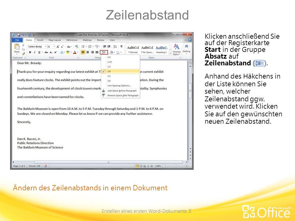 Zeilenabstand Erstellen eines ersten Word-Dokuments II Ändern des Zeilenabstands in einem Dokument Klicken anschließend Sie auf der Registerkarte Star