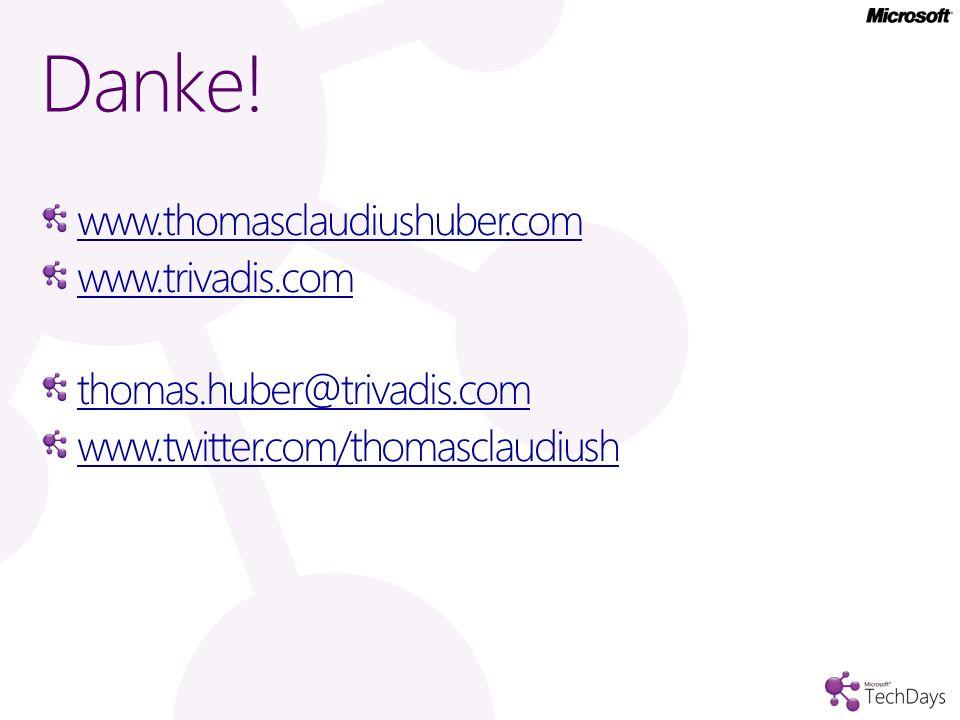 www.thomasclaudiushuber.com www.trivadis.com thomas.huber@trivadis.com www.twitter.com/thomasclaudiush Danke!