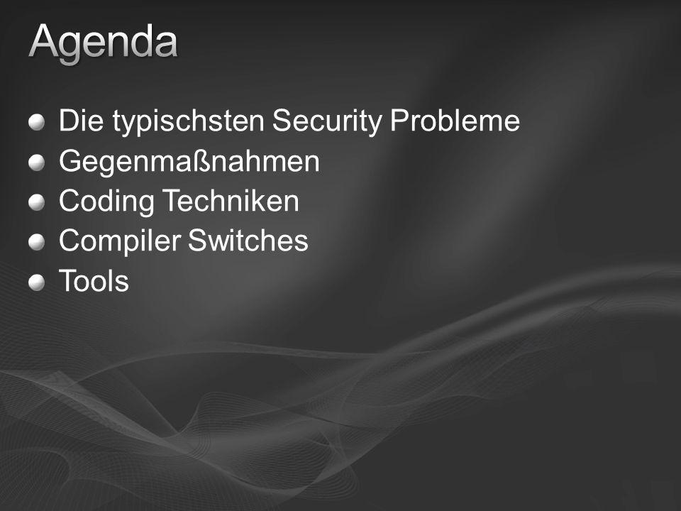 Lassen sich in zwei Kategorien einordnen Eingabe Validierung Buffer Overflows Injection Attacken Encoding / Globalization Probleme Sicherheits-Kontext Administrator vs Standardbenutzer SYSTEM vs Servicekonto Zugriffskontrolllisten UAC