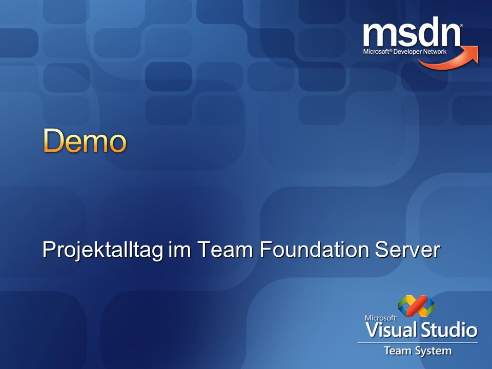 Projektalltag im Team Foundation Server