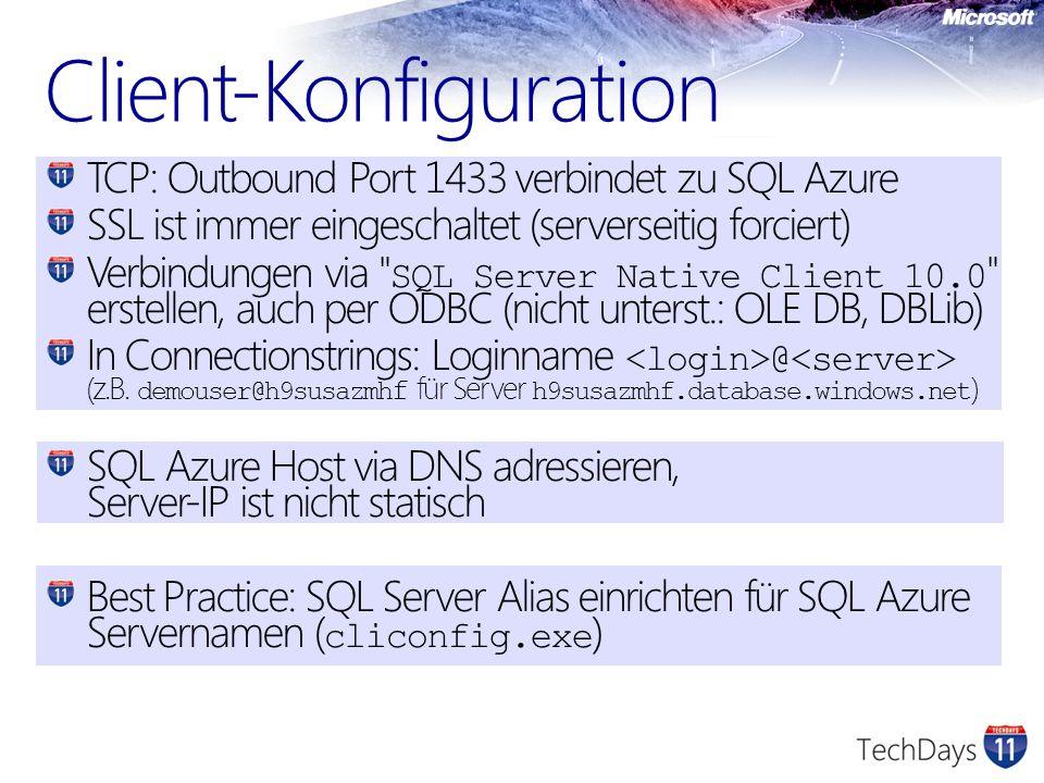 TCP: Outbound Port 1433 verbindet zu SQL Azure SSL ist immer eingeschaltet (serverseitig forciert) Verbindungen via