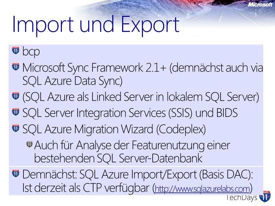 bcp Microsoft Sync Framework 2.1+ (demnächst auch via SQL Azure Data Sync) (SQL Azure als Linked Server in lokalem SQL Server) SQL Server Integration