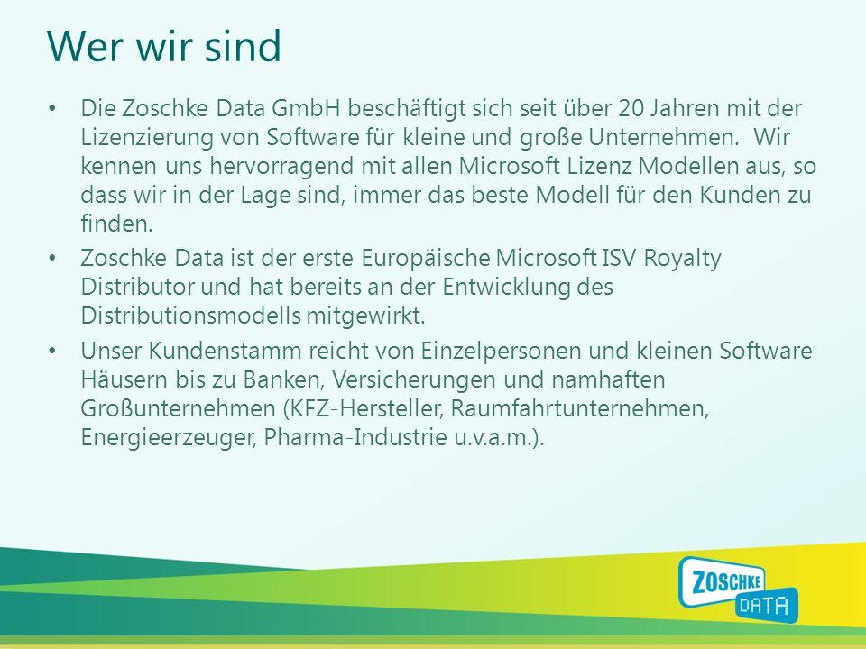Wer wir sind Die Zoschke Data GmbH beschäftigt sich seit über 20 Jahren mit der Lizenzierung von Software für kleine und große Unternehmen. Wir kennen