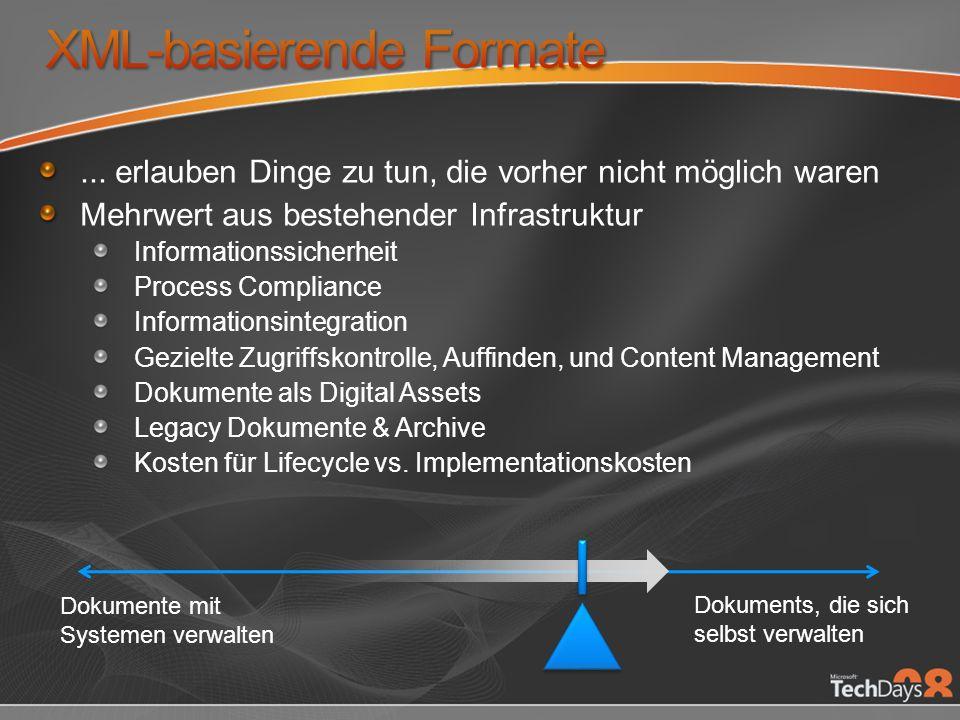Der Einfluß von XML-basierten Format auf die IT Anwendungskompatibilität Möglichkeiten des Layouts und Renderings Deployment & Migration Existierende Lösungen / Integrationen Speicherung & Bandbreite Enabling the future Preserving Legacy