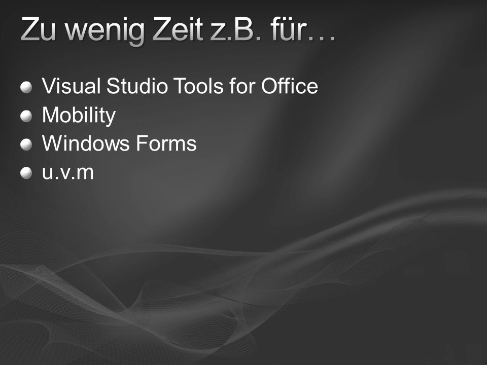 Visual Studio Tools for Office Mobility Windows Forms u.v.m