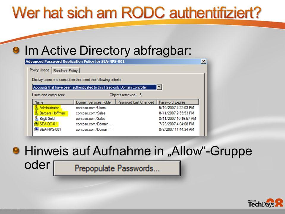 Im Active Directory abfragbar: Hinweis auf Aufnahme in Allow-Gruppe oder