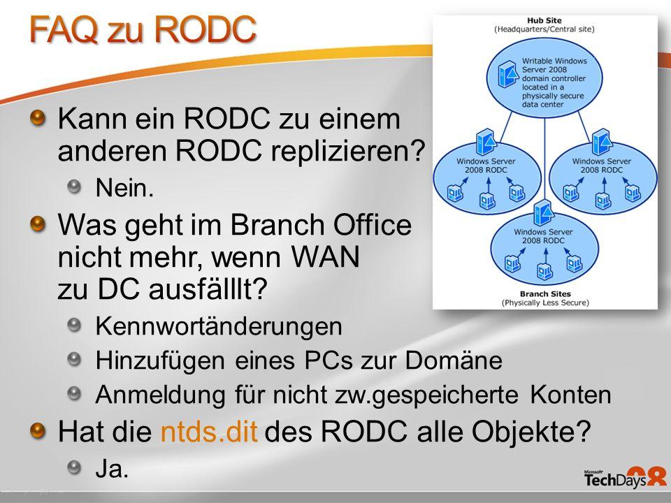 Kann ein RODC zu einem anderen RODC replizieren.Nein.