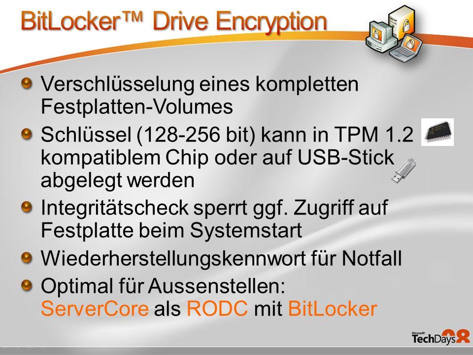 Verschlüsselung eines kompletten Festplatten-Volumes Schlüssel (128-256 bit) kann in TPM 1.2 kompatiblem Chip oder auf USB-Stick abgelegt werden Integritätscheck sperrt ggf.