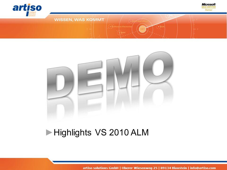 artiso solutions GmbH | Oberer Wiesenweg 25 | 89134 Blaustein | info@artiso.com Highlights VS 2010 ALM