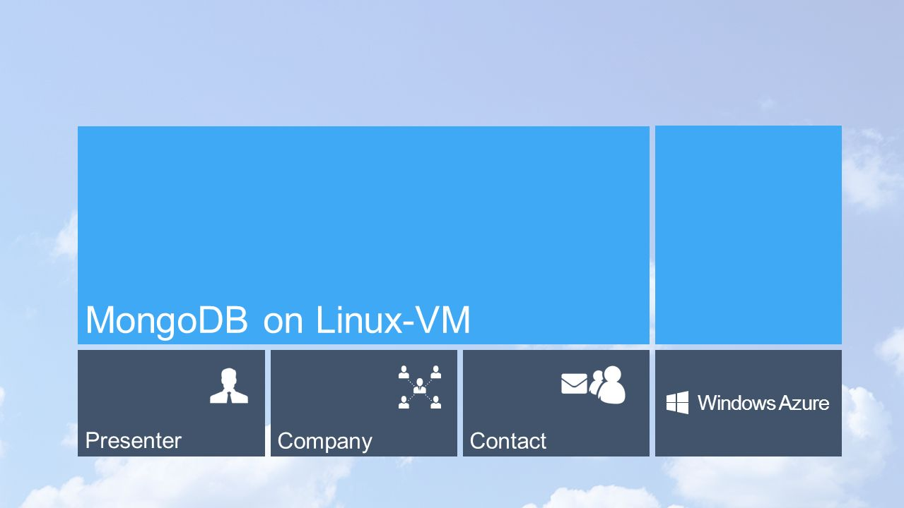PresenterCompanyContact Windows Azure MongoDB on Linux-VM