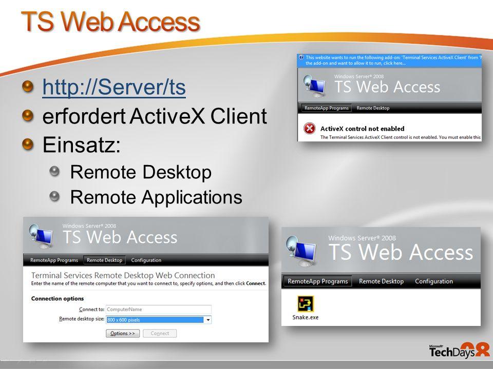 http://Server/ts erfordert ActiveX Client Einsatz: Remote Desktop Remote Applications