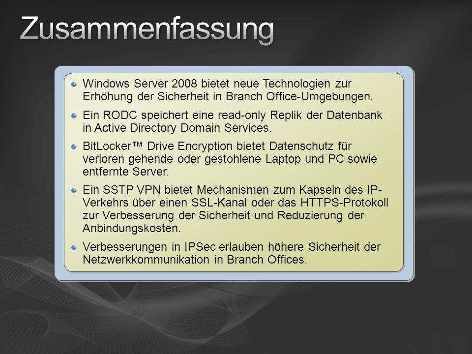 Windows Server 2008 bietet neue Technologien zur Erhöhung der Sicherheit in Branch Office-Umgebungen. Ein RODC speichert eine read-only Replik der Dat