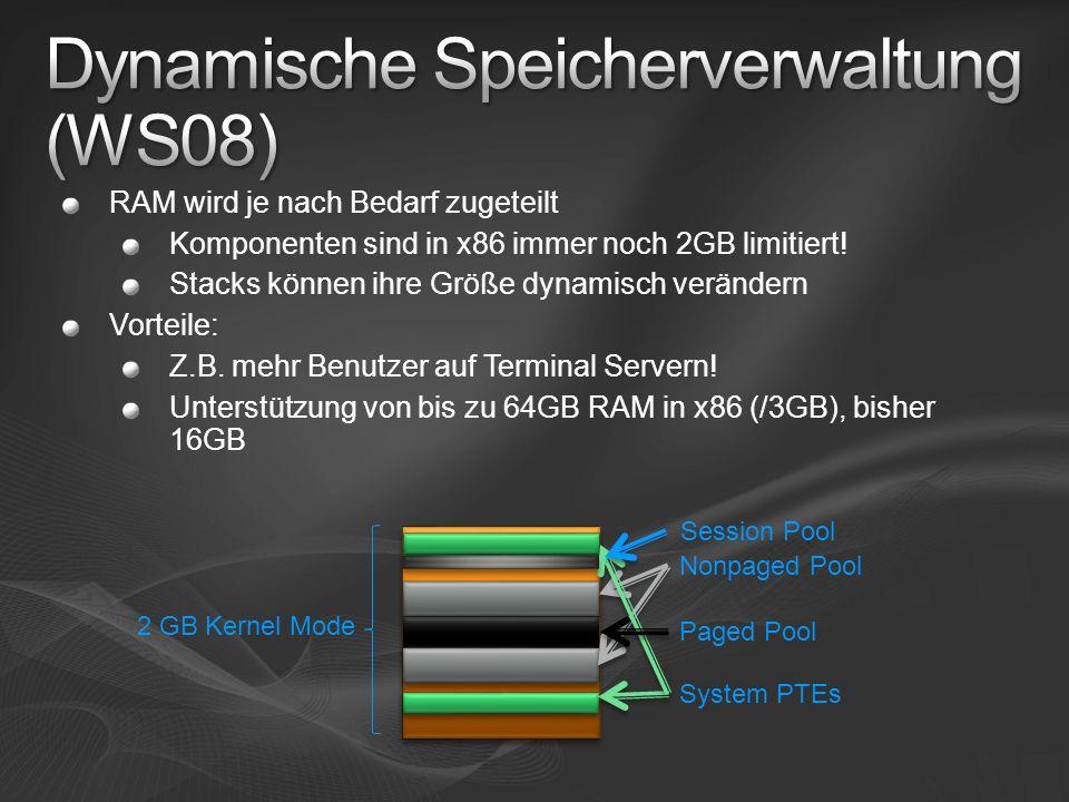 RAM wird je nach Bedarf zugeteilt Komponenten sind in x86 immer noch 2GB limitiert! Stacks können ihre Größe dynamisch verändern Vorteile: Z.B. mehr B