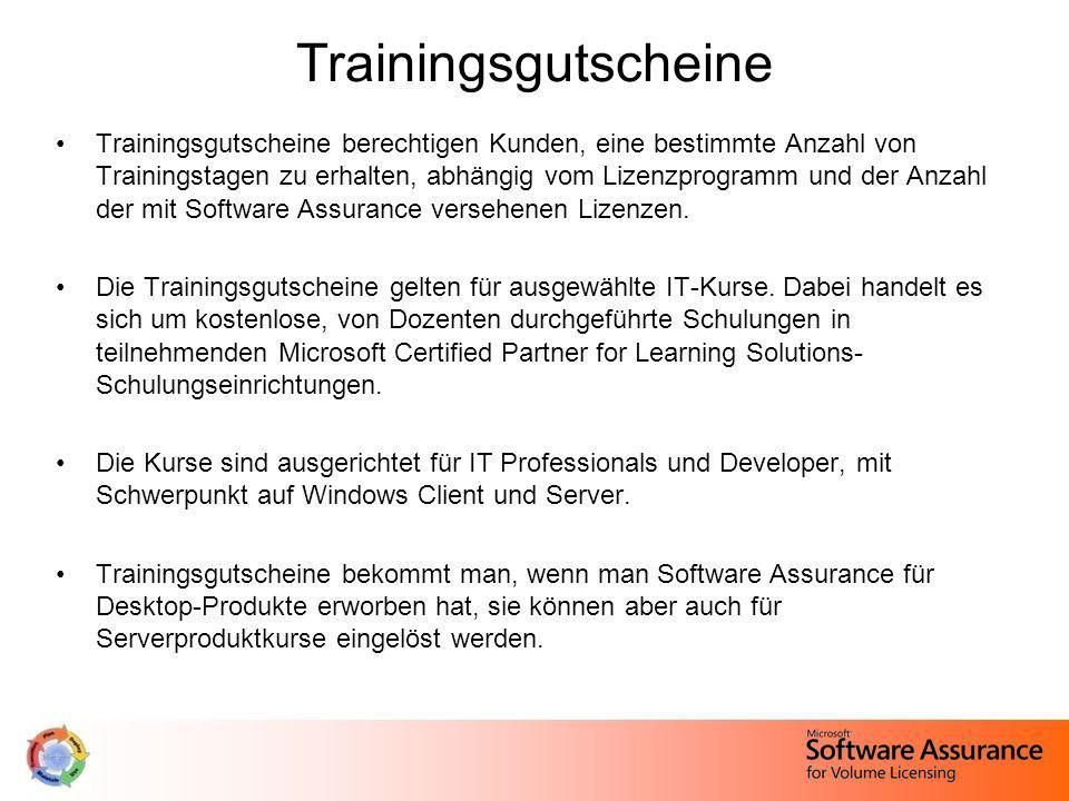 Trainingsgutscheine Trainingsgutscheine berechtigen Kunden, eine bestimmte Anzahl von Trainingstagen zu erhalten, abhängig vom Lizenzprogramm und der
