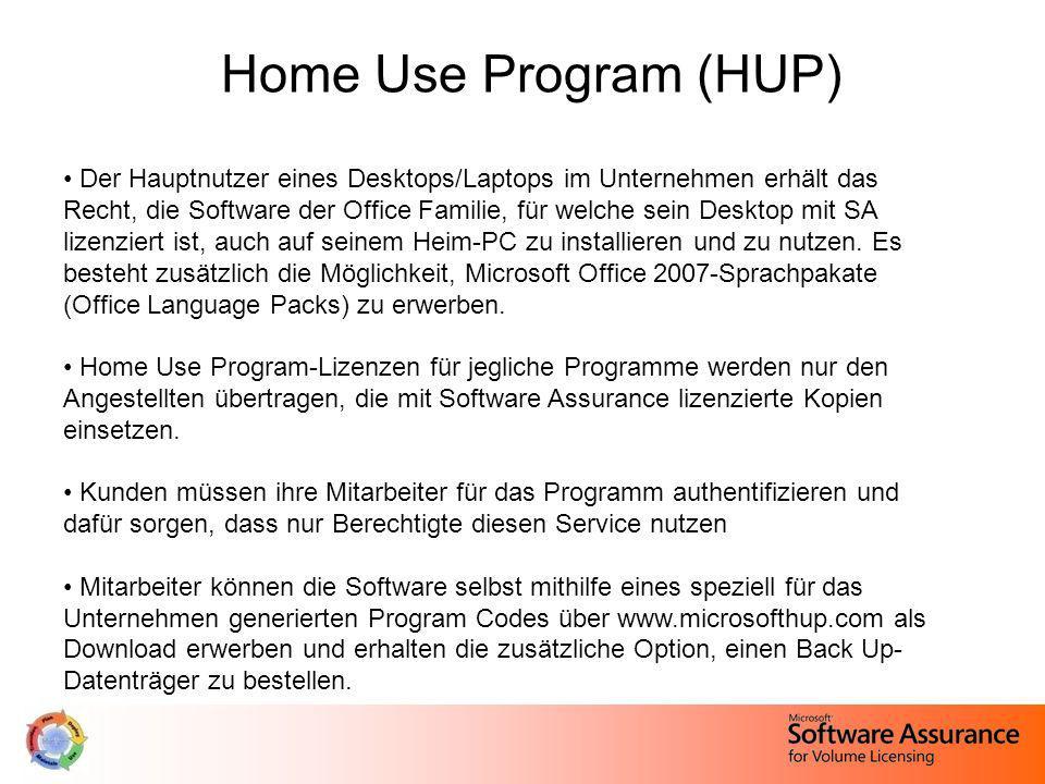 Home Use Program (HUP) Der Hauptnutzer eines Desktops/Laptops im Unternehmen erhält das Recht, die Software der Office Familie, für welche sein Deskto