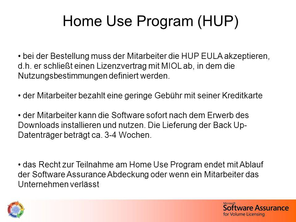 Home Use Program (HUP) bei der Bestellung muss der Mitarbeiter die HUP EULA akzeptieren, d.h. er schließt einen Lizenzvertrag mit MIOL ab, in dem die