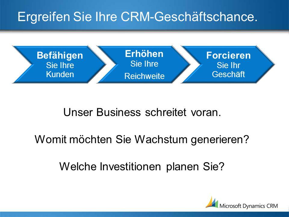 Die nächste Welle von CRM-Geschäftschancen Aufbau von Kompetenzen durch: Prozess-Know-how: Workflow und Analysen Technische Expertise: Installation, Konfiguration, Anpassung Vertrieb & Marketing : neue Geschäftsmodelle = neue Strategien