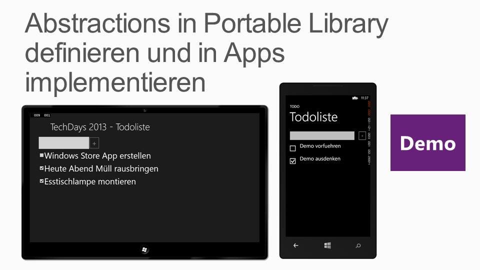 Abstractions in Portable Library definieren und in Apps implementieren Demo