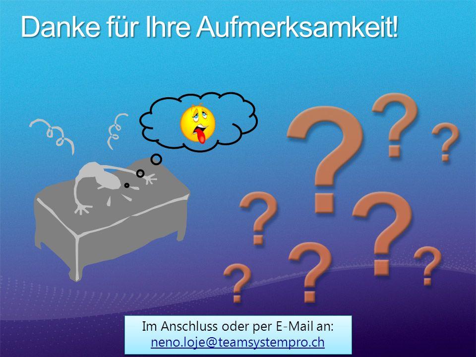 Im Anschluss oder per E-Mail an: neno.loje@teamsystempro.ch