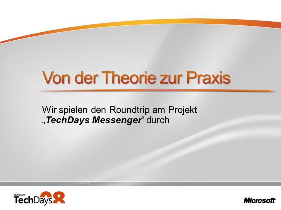 Wir spielen den Roundtrip am Projekt TechDays Messenger durch