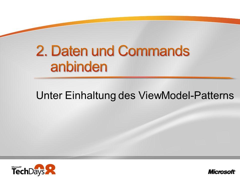 Unter Einhaltung des ViewModel-Patterns