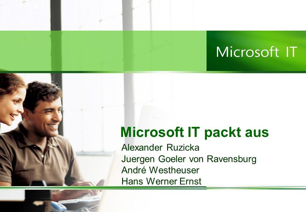 Microsoft IT packt aus Alexander Ruzicka Juergen Goeler von Ravensburg André Westheuser Hans Werner Ernst