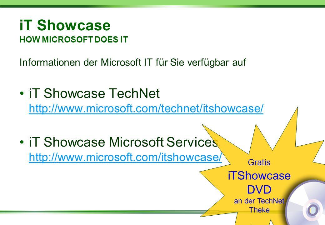 12 iT Showcase HOW MICROSOFT DOES IT Informationen der Microsoft IT für Sie verfügbar auf iT Showcase TechNet http://www.microsoft.com/technet/itshowc