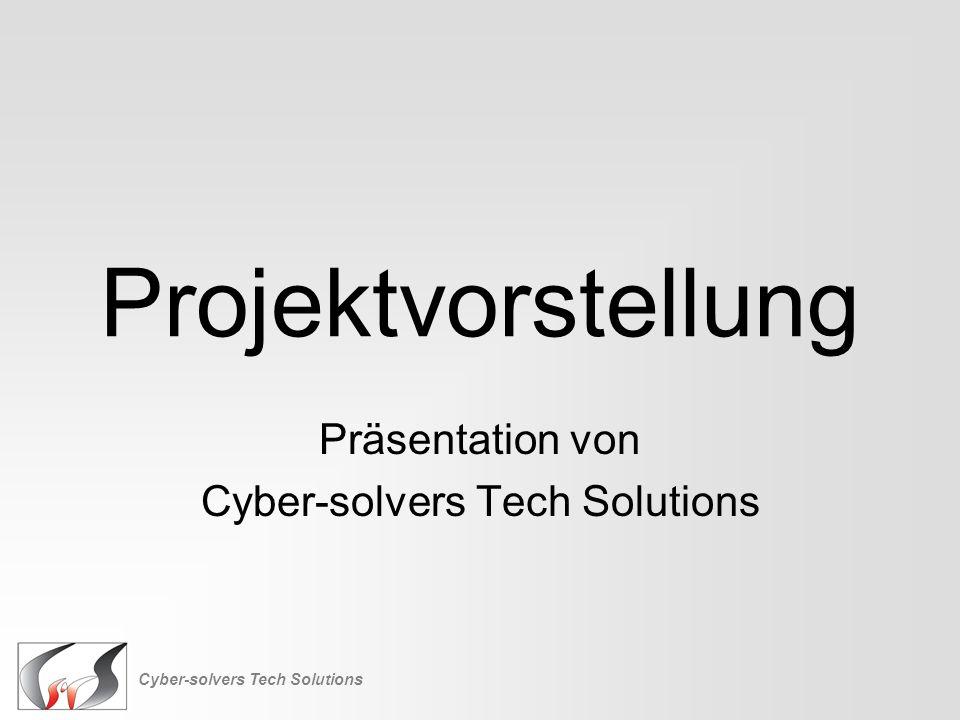 Projektvorstellung Präsentation von Cyber-solvers Tech Solutions