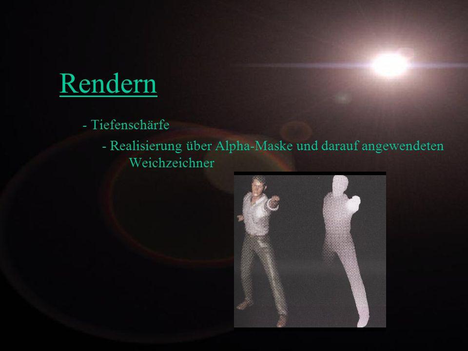 - Tiefenschärfe - Realisierung über Alpha-Maske und darauf angewendeten Weichzeichner