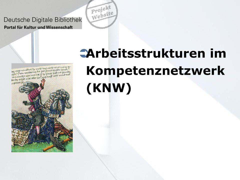 Arbeitsstrukturen im Kompetenznetzwerk (KNW) 10