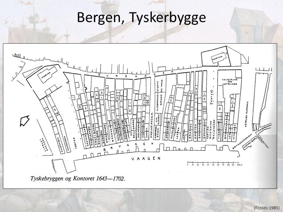 Bergen, Tyskerbygge (F OSSEN 1985)