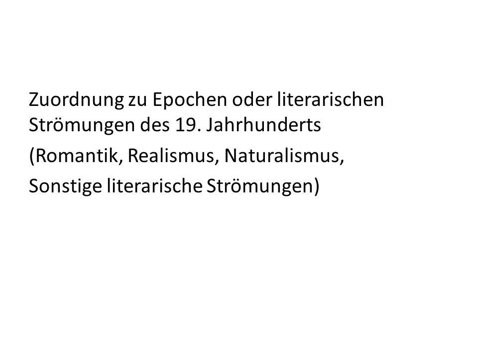 Zuordnung zu Epochen oder literarischen Strömungen des 19.