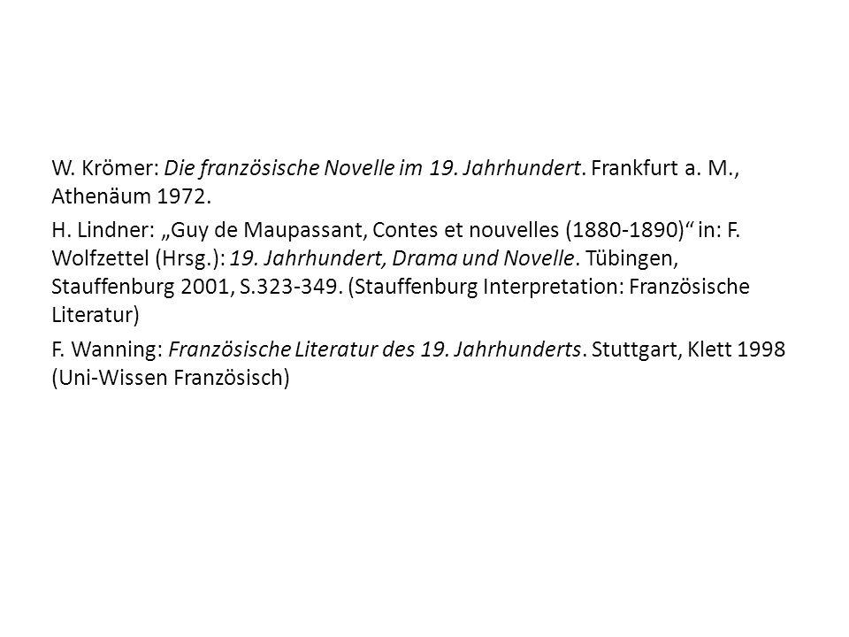 W.Krömer: Die französische Novelle im 19. Jahrhundert.