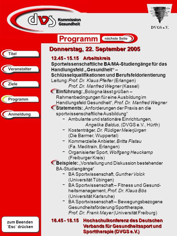 zum Beenden `Esc` drücken DVGS e.V.Programm Freitag, 23.