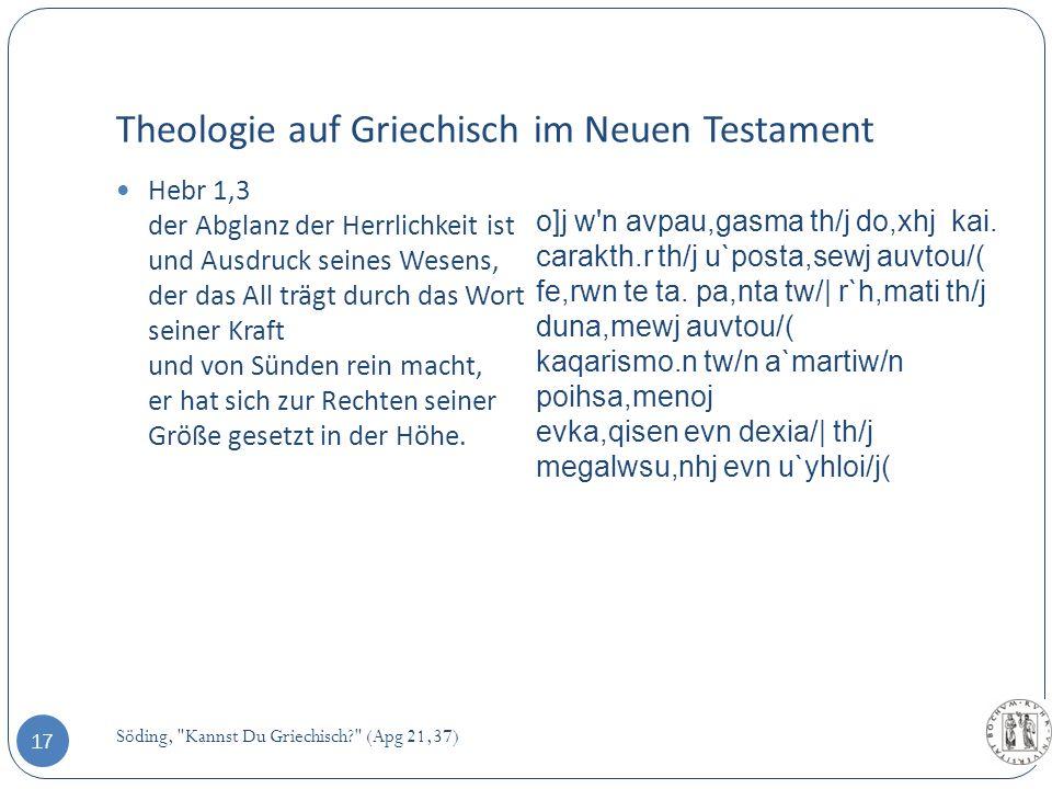 Theologie auf Griechisch im Neuen Testament Söding,