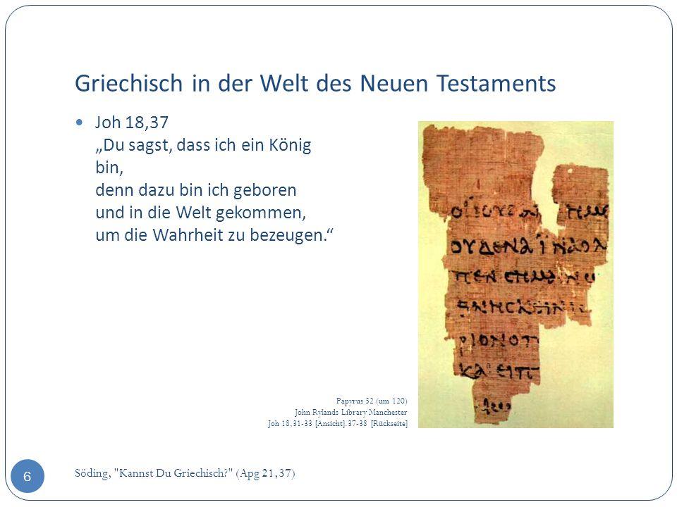 Griechisch in der Welt des Neuen Testaments Söding,
