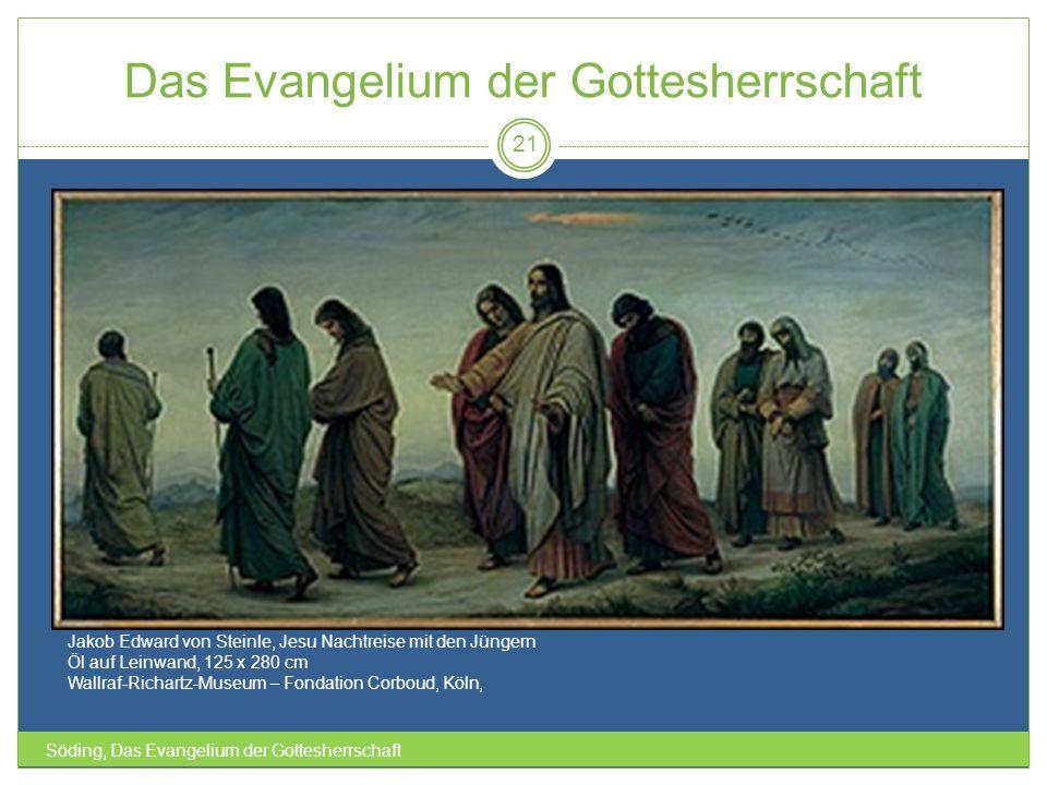 Das Evangelium der Gottesherrschaft Söding, Das Evangelium der Gottesherrschaft 21 Jakob Edward von Steinle, Jesu Nachtreise mit den Jüngern Öl auf Le