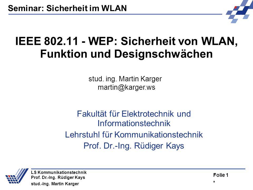 Seminar: Sicherheit im WLAN * Folie 1 LS Kommunikationstechnik Prof.