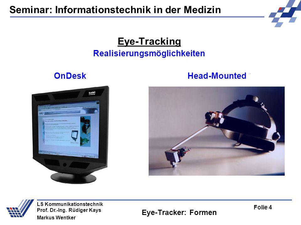 Seminar: Informationstechnik in der Medizin Folie 15 LS Kommunikationstechnik Prof.